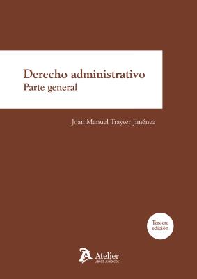 Derecho administrativo 3a edició