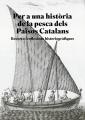 Per a una història de la pesca dels Països Catalans