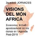 3es Jornades Visions del Món Africà