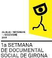 1ra Setmana de Documental Social de Girona