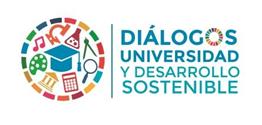 Diálogos Universidad y Desarrollo Sostenible