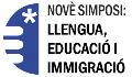 Acte d'inauguració del IX Simposi: llengua, educació i immigració