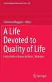 A Life Devoted to Quality of Life, festschrift in Honor of Alex C. Michalos