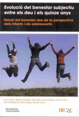 Portada del llibre Evolució del benestar subjectiu entre els 10 i els 15 anys: estudi del benestar des de la perspectiva dels infants i els adolescents (ERIDIQV)