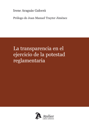 La transparencia en el ejercicio de la potestad reglamentaria