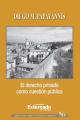 El derecho privado como cuestión pública