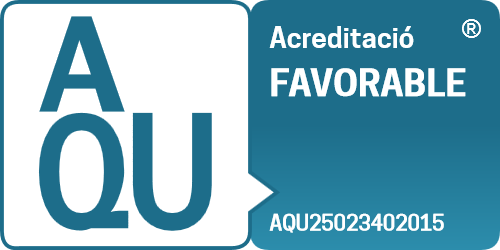 Favourable accreditation from AQU Catalonia (Catalan University Quality Assurance Agency)