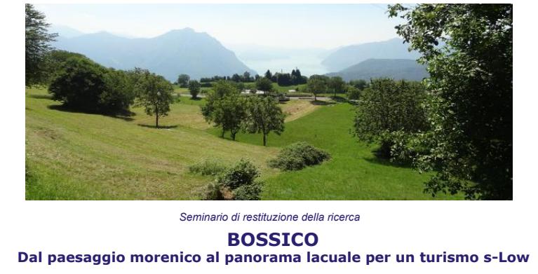 Celebració a Bossico del Seminari Dal paesaggio morenico al panorama lacuale per un turismo s-Low